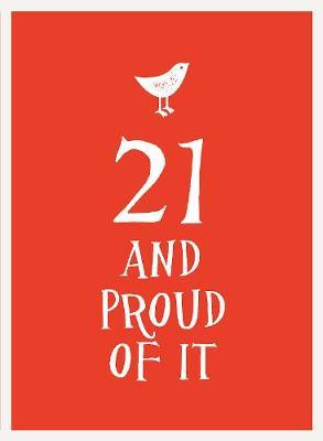 21 and Proud of It - Esme (Hardback)