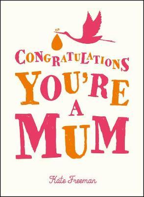 Congratulations You're a Mum (Hardback)