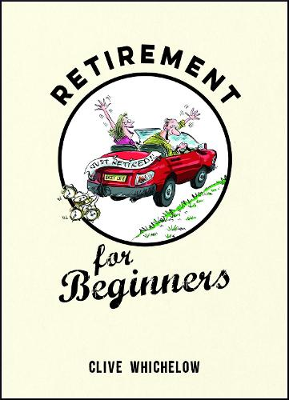 Retirement for Beginners (Hardback)