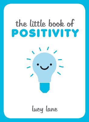 The Little Book of Positivity (Hardback)