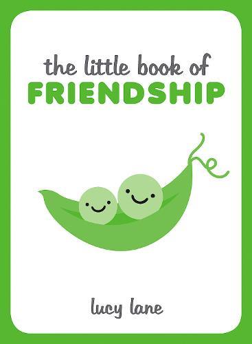 The Little Book of Friendship (Hardback)