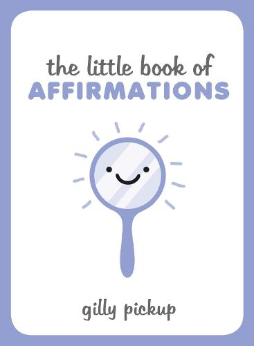 The Little Book of Affirmations (Hardback)