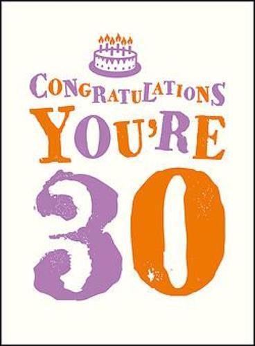 Congratulations You're 30 (Hardback)