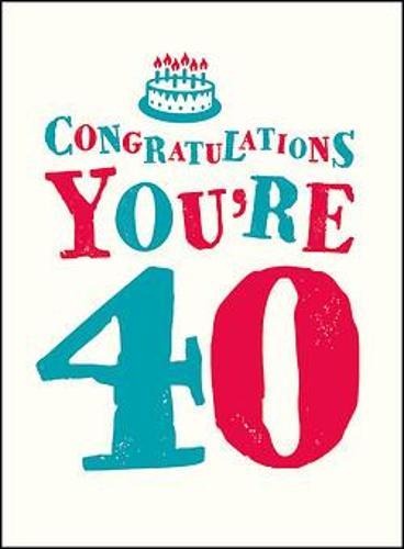 Congratulations You're 40 (Hardback)