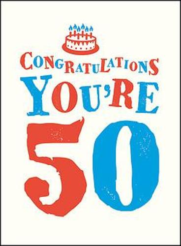 Congratulations You're 50 (Hardback)