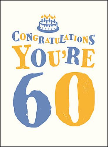Congratulations You're 60 (Hardback)