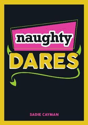 Naughty Dares (Paperback)