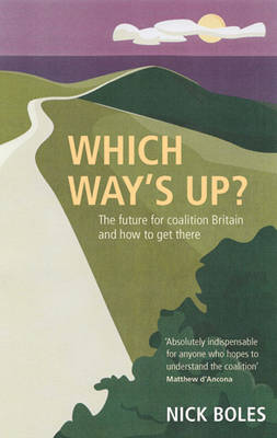 Which Way's Up?: The Big Challenges Facing Britain and How to Confront Them (Paperback)