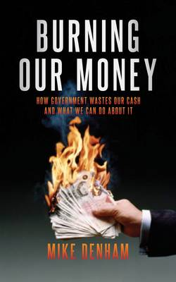 Burning Our Money (Paperback)