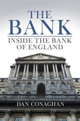 The Bank: Inside the Bank of England (Hardback)