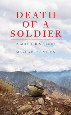 Death of a Soldier: A Mother's Story (Hardback)