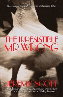 The Irresistible Mr Wrong (Paperback)
