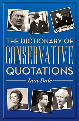 Dictionary of Conservative Quotations (Paperback)