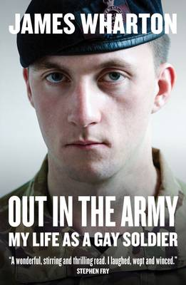 Out in the Army: My Life as a Gay Soldier (Paperback)