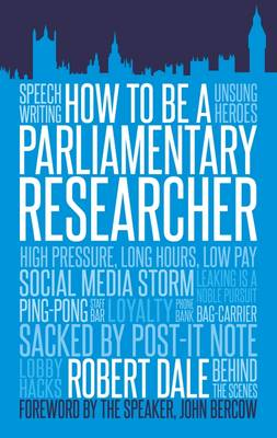 In The Thick of It: How to be a Parliamentary Staffer (Paperback)