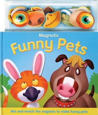 Magnetic Funny Pets (Hardback)