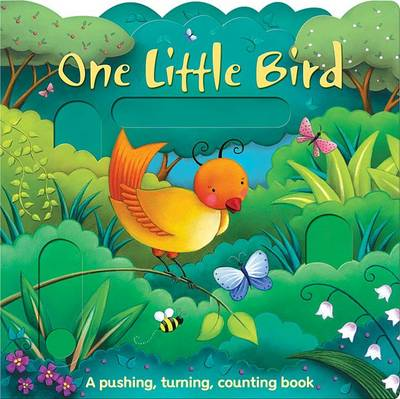 One Little Bird and Her Friends - Pushing, Turning, Counting Books (Hardback)