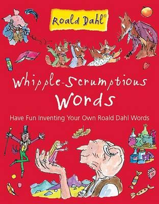 Whipple-scrumptious Words (Hardback)