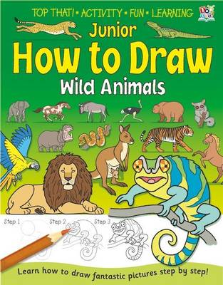 Junior How to Draw Wild Animals (Paperback)