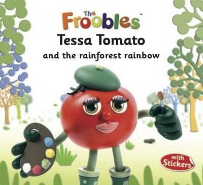 Tessa Tomato - The Froobles (Paperback)