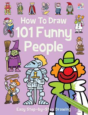 How to Draw 101 Funny People (Paperback)