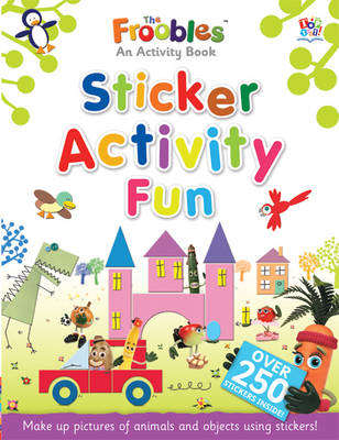 Big Book of Sticker Fun - Froobles Activity Books (Paperback)