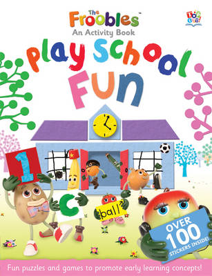 Playschool Fun - Froobles Activity Books (Paperback)