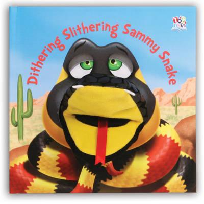 Dithering Slithering Sammy Snake - Hand Puppet Books