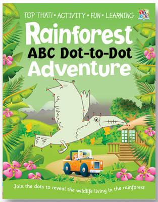 Rainforest ABC Dot-to-dot Adventure (Paperback)