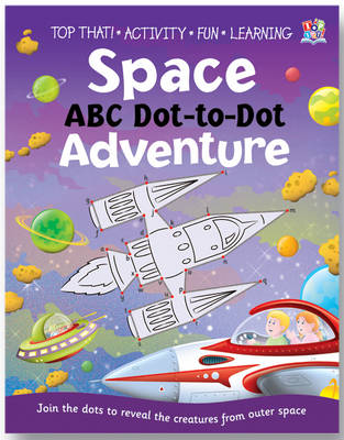 Space ABC Dot-to-dot Adventure (Paperback)