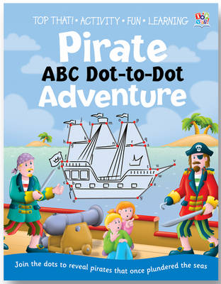 Pirate ABC Dot-to-dot Adventure (Paperback)