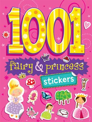 1001 Stickers: Fairy & Princess (Paperback)