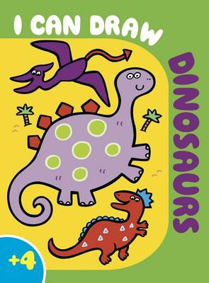 I Can Draw Dinosaurs: Colouring, Learn to Draw, Activity - I Can Draw... (Paperback)