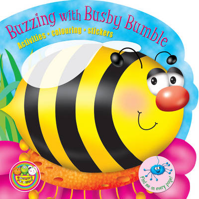 Buzzing with Busby Bumble: Activities, Colouring, Stickers - Chunky Friends Activity No.4 (Paperback)
