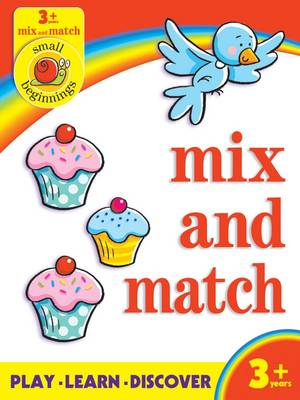 Small Beginnings: Mix and Match