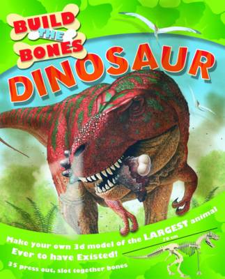 Dinosaur - Build the Bones (Hardback)