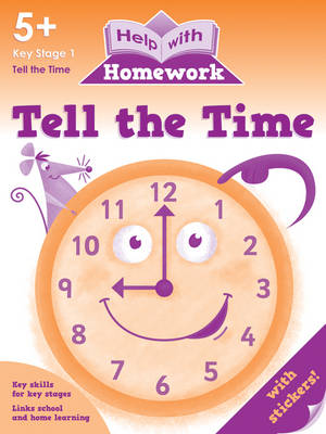 Tell the Time 5+ - Help with Homework (Paperback)