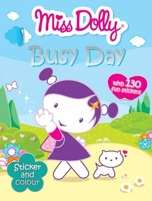 Busy Day: Colour, Stickers - Miss Dolly (Paperback)