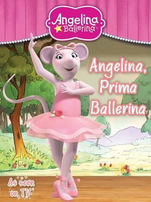 Angelina, Prima Ballerina (Paperback)