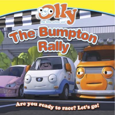 The Bumpton Rally: Olly the Little White Van - Olly the Little White Van (Paperback)