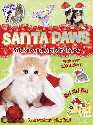 Fluffy Friends Santa Paws: Sticker, Press-out and Activity - Fluffy Friends (Paperback)