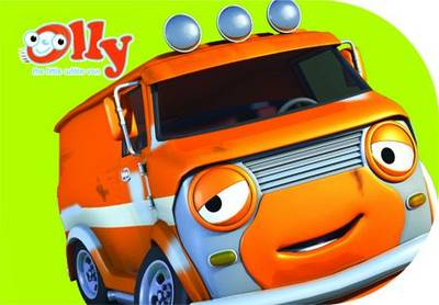Bazza the Orange Van: Chunky Storybook - Olly the Little White Van (Board book)