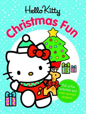 Hello Kitty Christmas Fun: With Scented Christmas Stickers (Paperback)