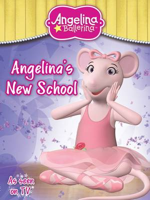 Angelina Ballerina New School (Paperback)