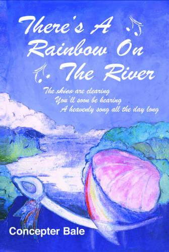There's a Rainbow on the River (Paperback)
