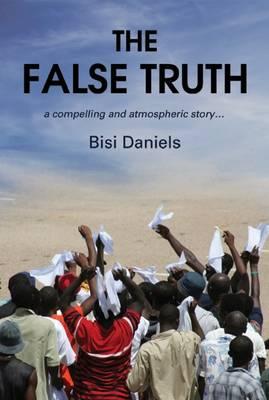 The False Truth (Paperback)