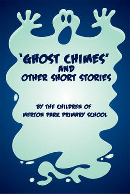 'Ghost Chimes' and Other Short Stories (Paperback)