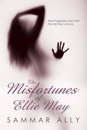 The Misfortunes of Ellie-May (Paperback)