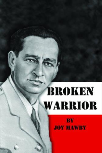 Broken Warrior (Paperback)