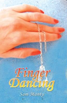 Finger Dancing (Paperback)